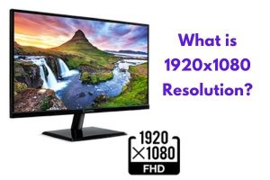 What is 1920×1080 Resolution?
