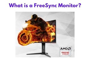 What is a FreeSync Monitor?